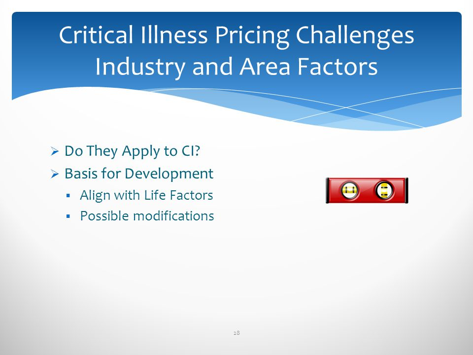 Critical Illness Pricing Challenges Industry and Area Factors