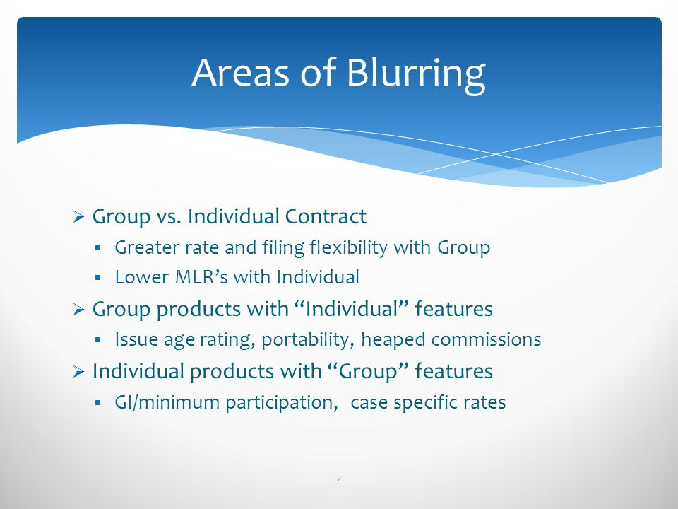 Areas of Blurring Group vs. Individual Contract