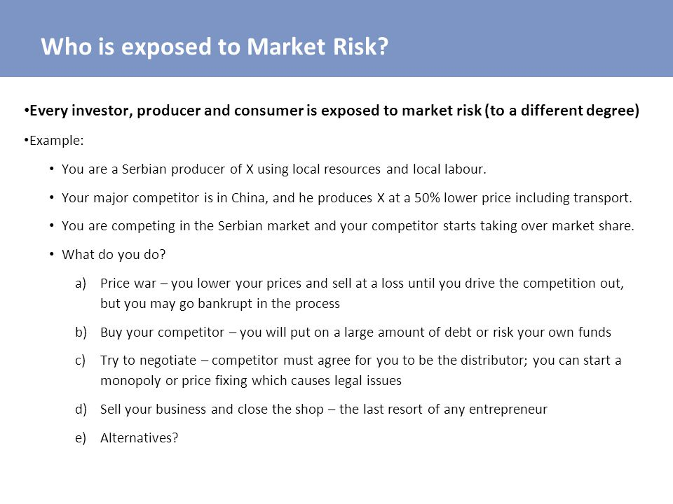 Who is exposed to Market Risk