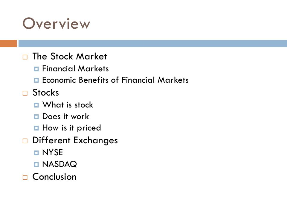 Overview The Stock Market Stocks Different Exchanges Conclusion