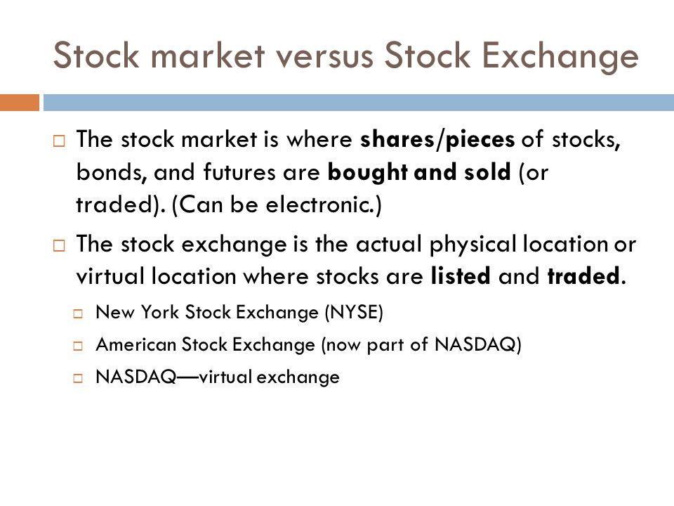 Stock market versus Stock Exchange