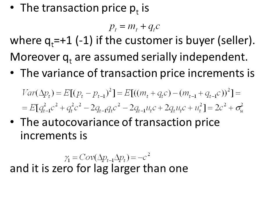 The transaction price pt is