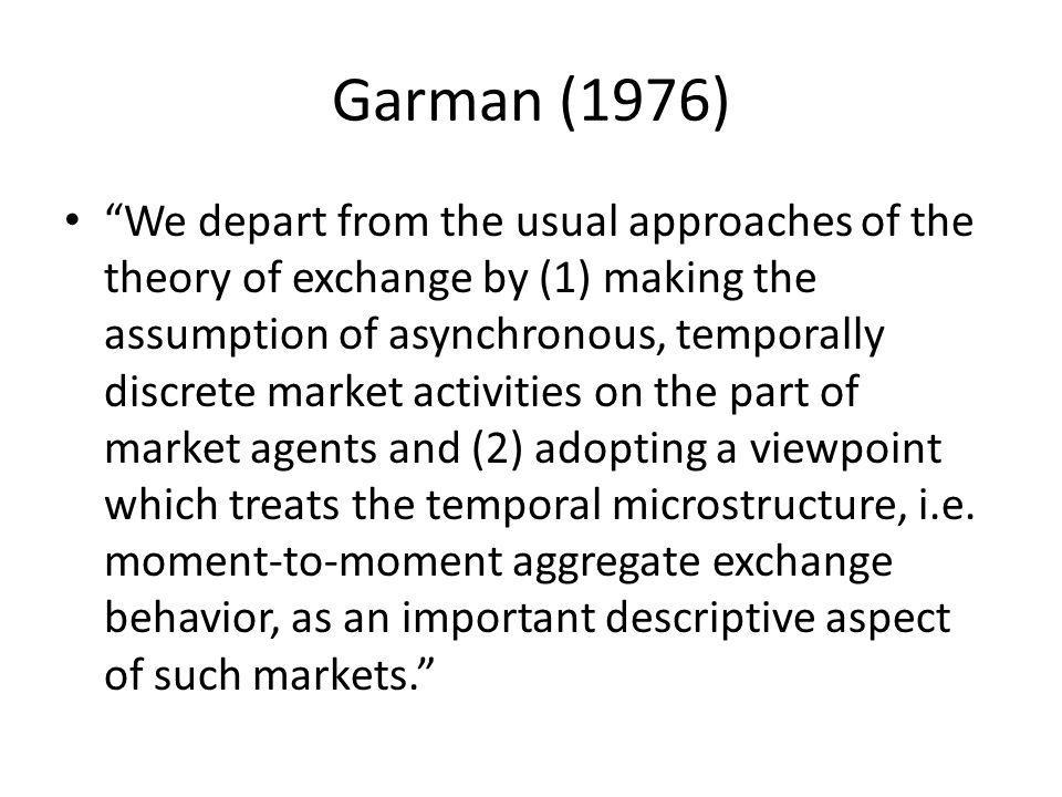 Garman (1976)