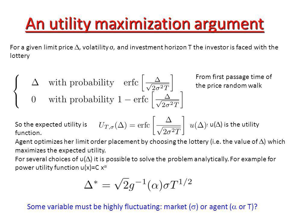 An utility maximization argument