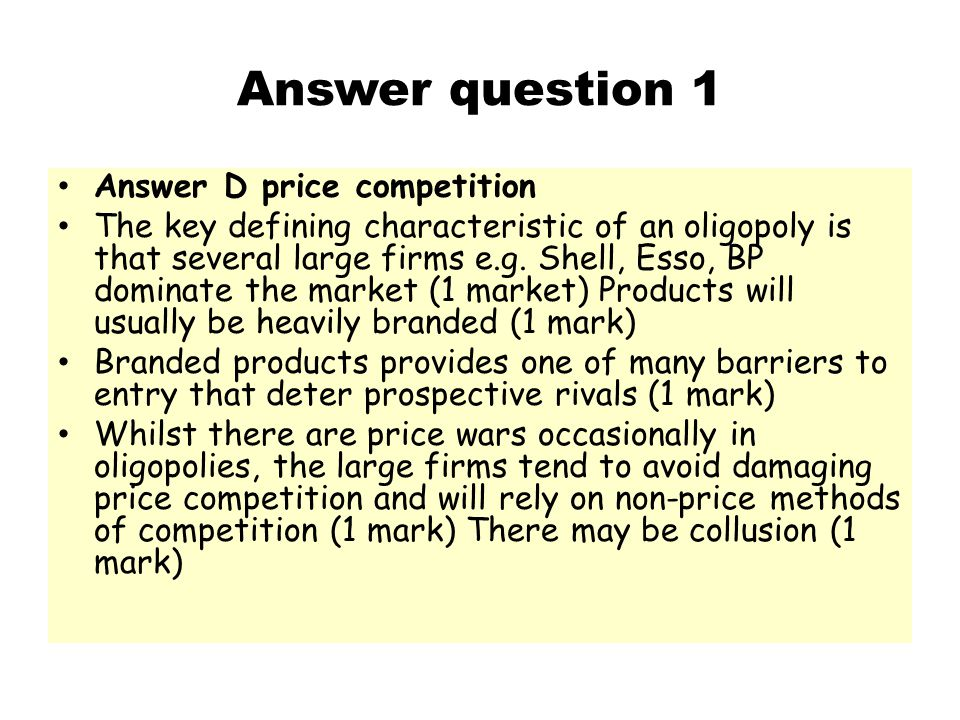 Answer question 1 Answer D price competition