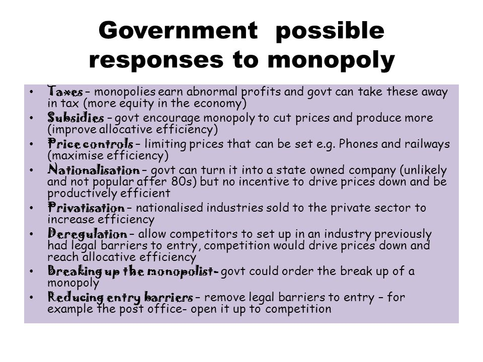 Government possible responses to monopoly