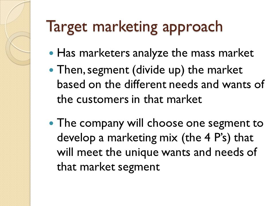 Target marketing approach