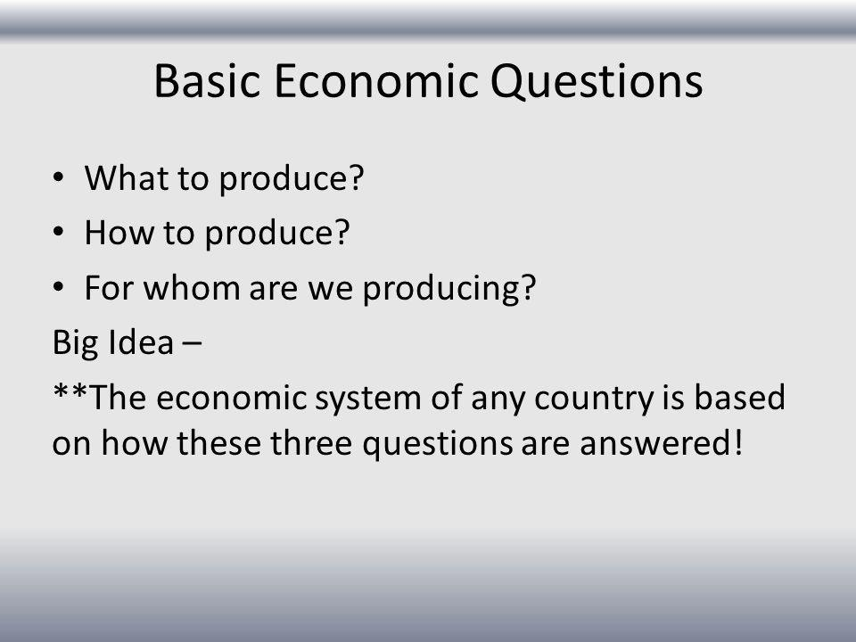 Basic Economic Questions