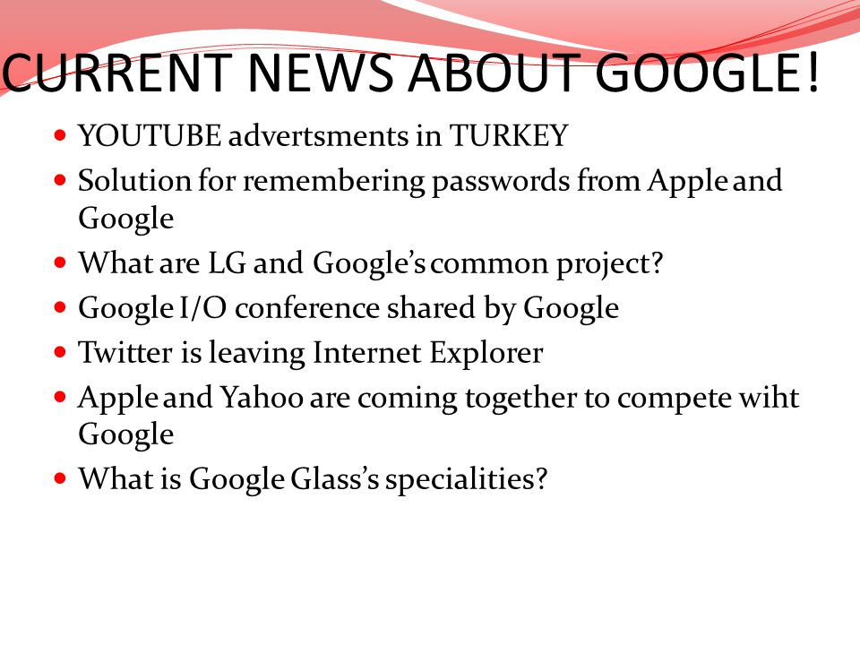 CURRENT NEWS ABOUT GOOGLE!