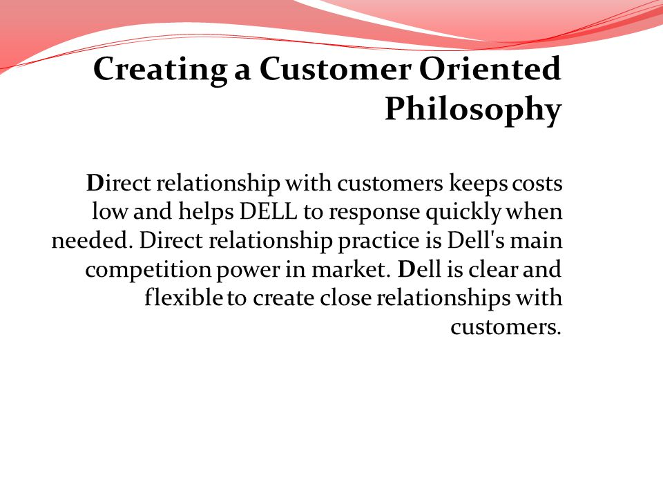 Creating a Customer Oriented Philosophy