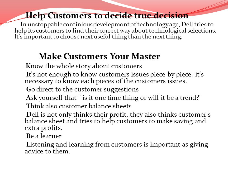 Help Customers to decide true decision