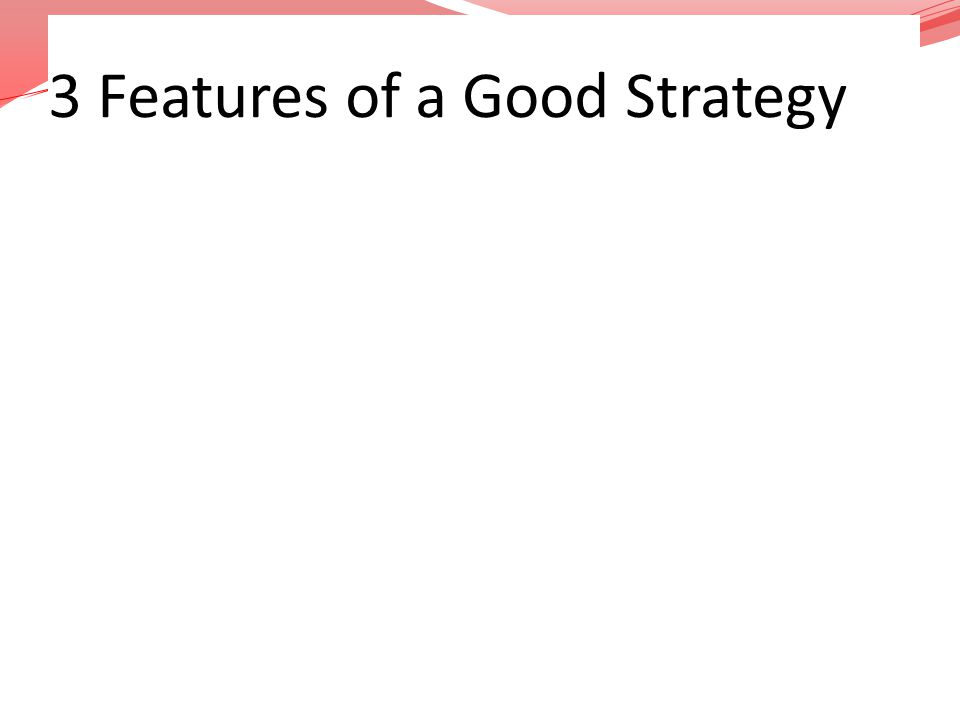3 Features of a Good Strategy