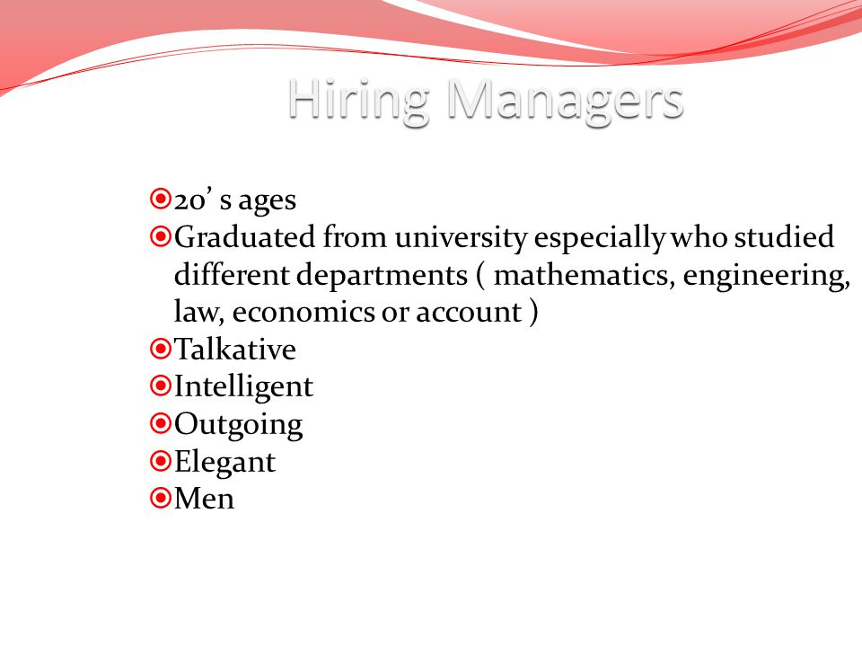 Hiring Managers 20' s ages