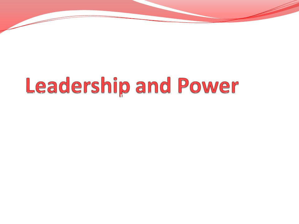 """Leadership and Power """"Gaining respect & giving respect."""