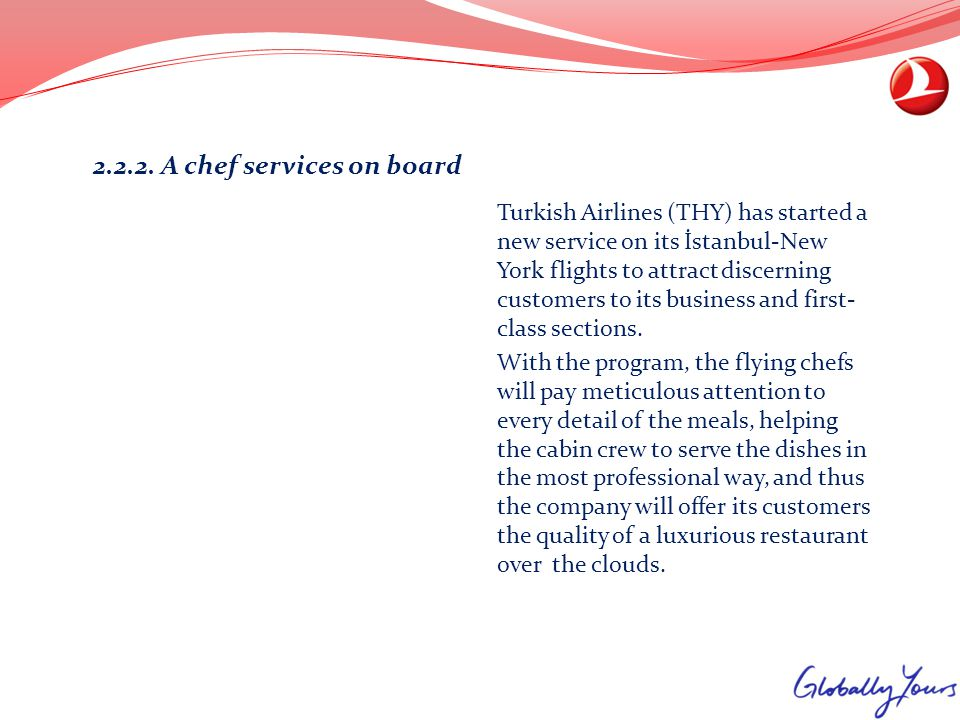 2.2.2. A chef services on board