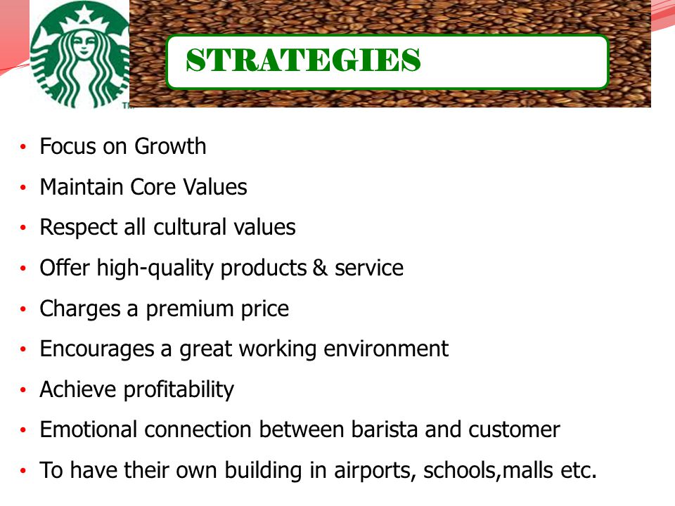 STRATEGIES Focus on Growth Maintain Core Values