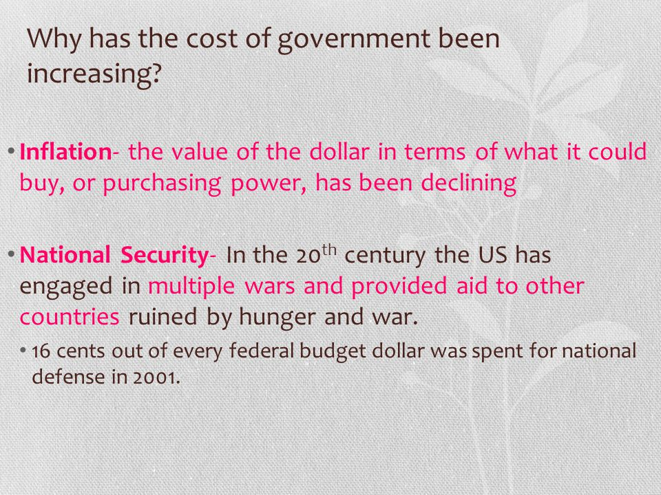 Why has the cost of government been increasing