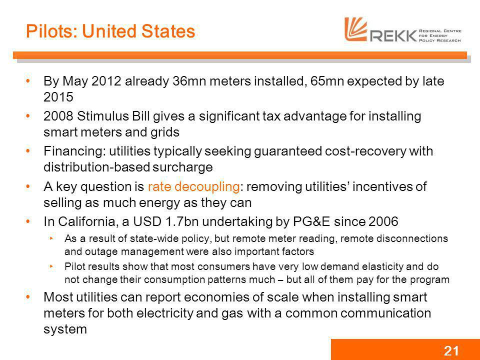 Pilots: United States By May 2012 already 36mn meters installed, 65mn expected by late 2015.