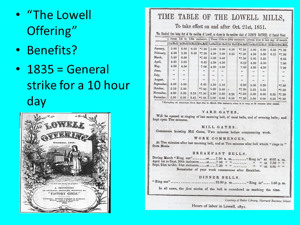 The Lowell Offering Benefits 1835 = General strike for a 10 hour day