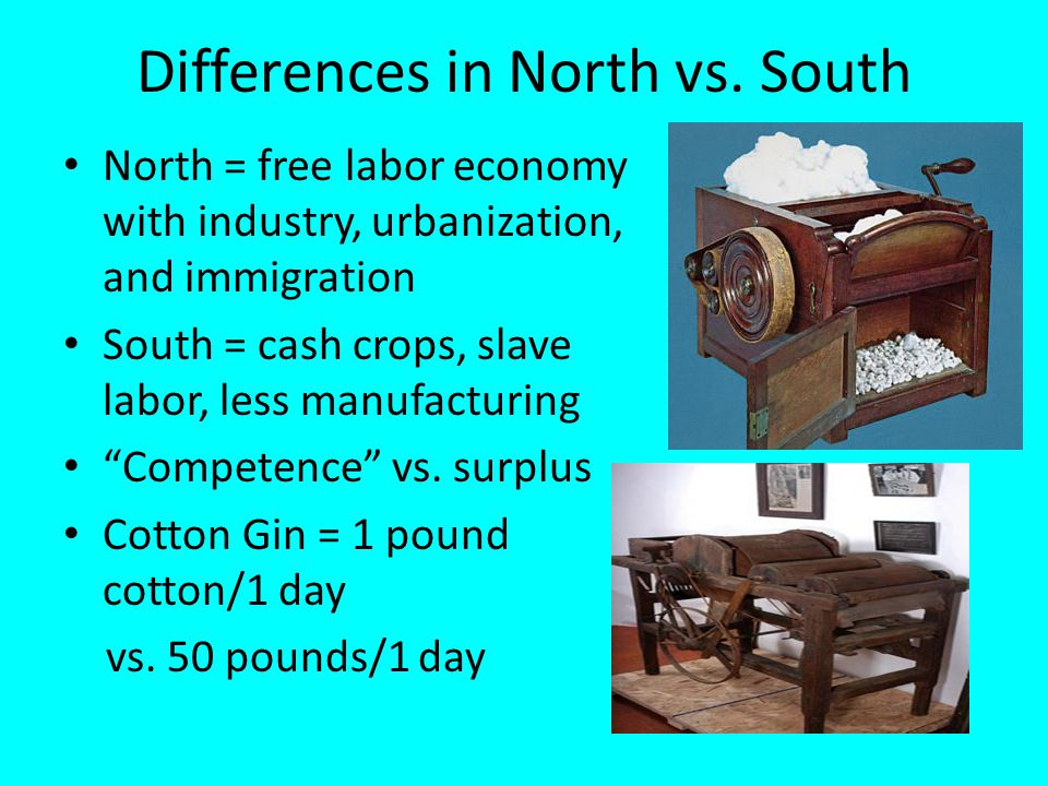 Differences in North vs. South