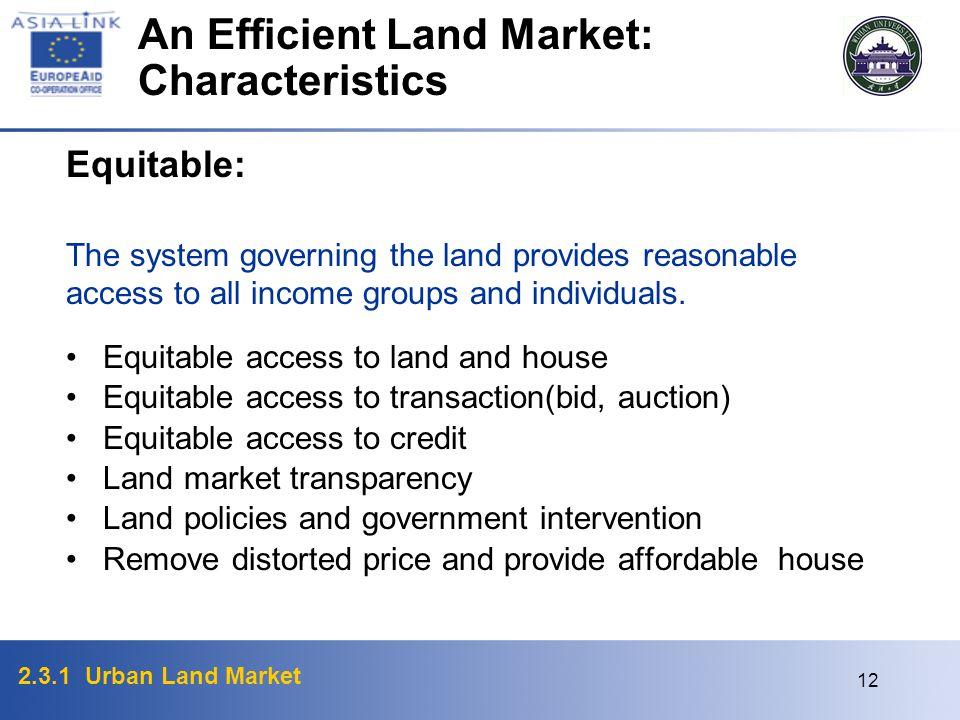 An Efficient Land Market: Characteristics