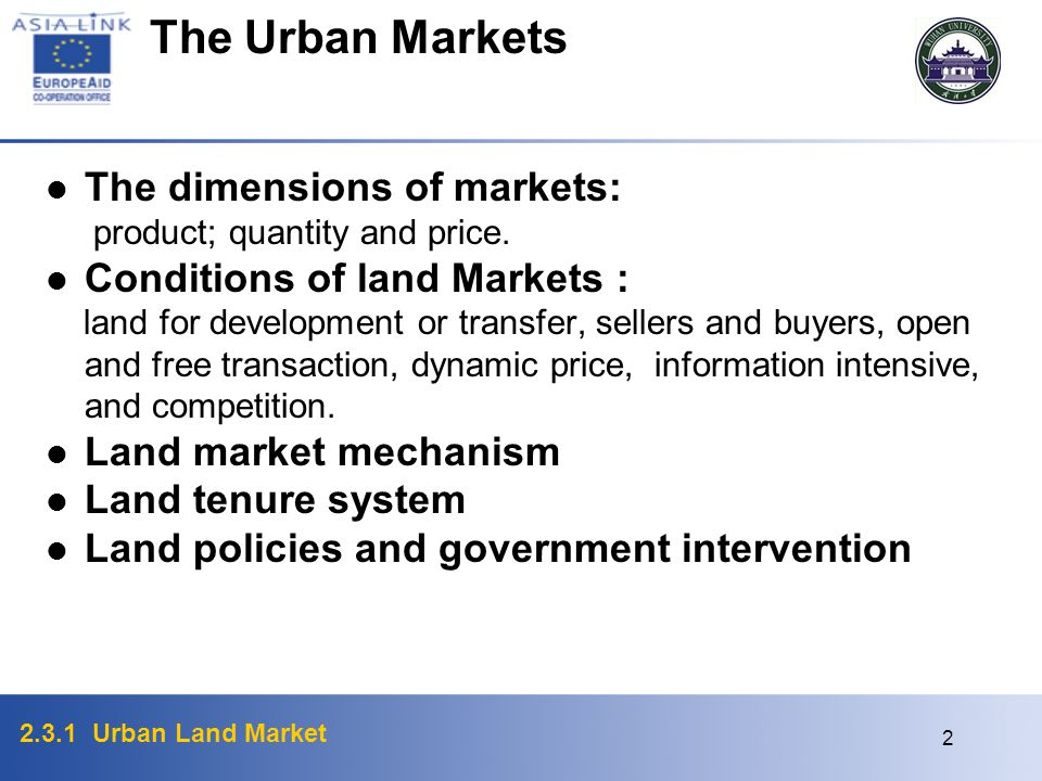The Urban Markets The dimensions of markets:
