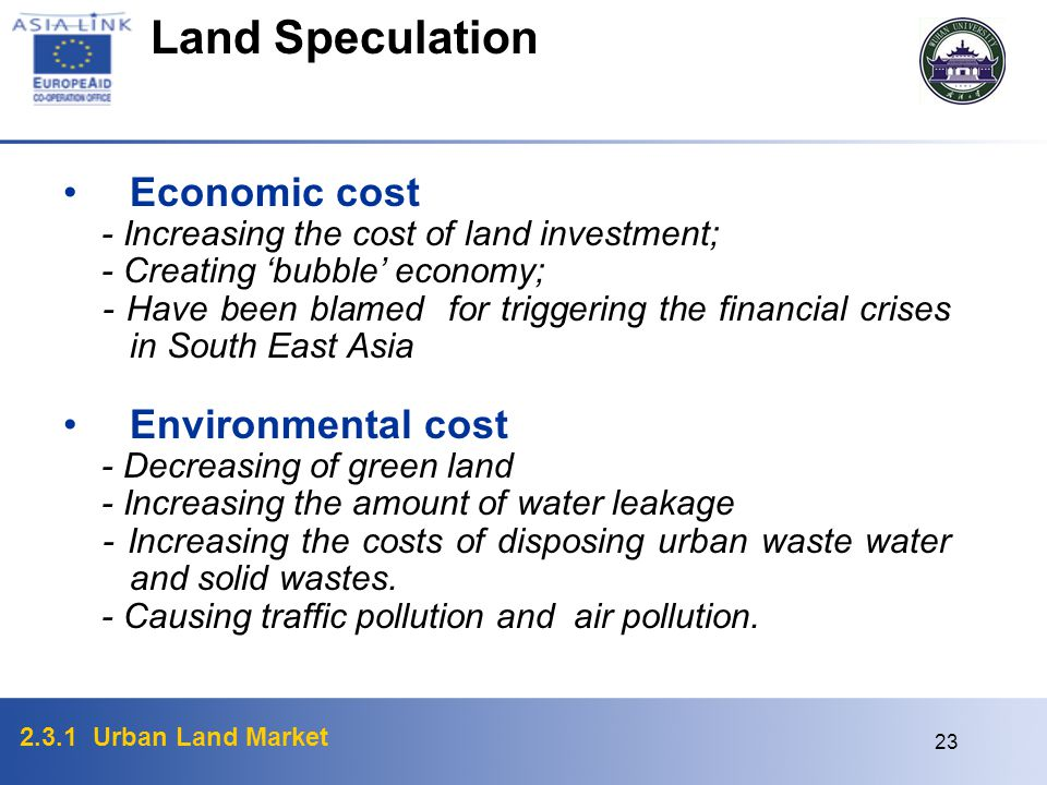 Land Speculation Economic cost Environmental cost