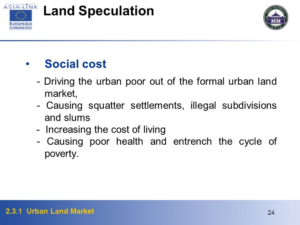 Land Speculation Social cost