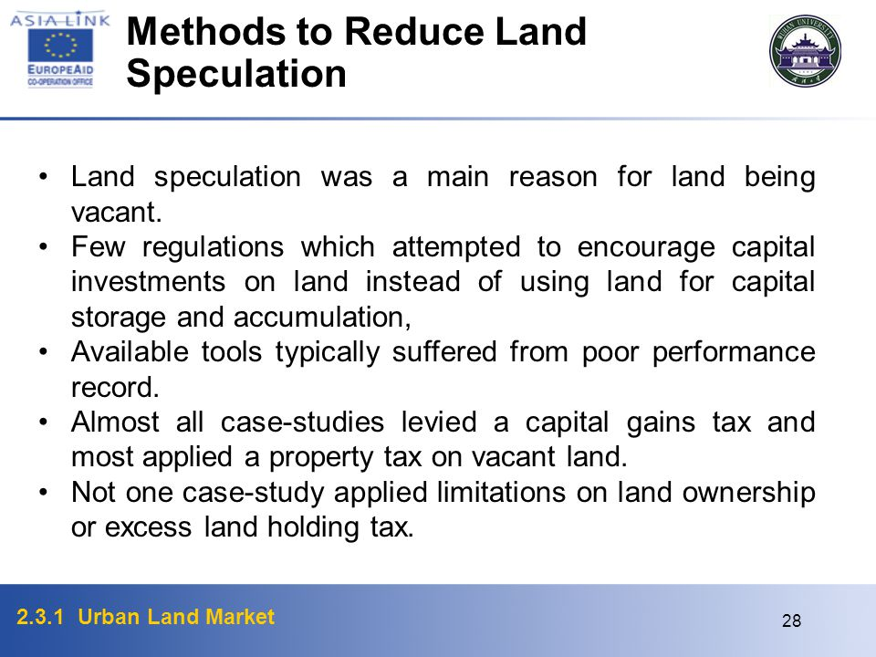 Methods to Reduce Land Speculation