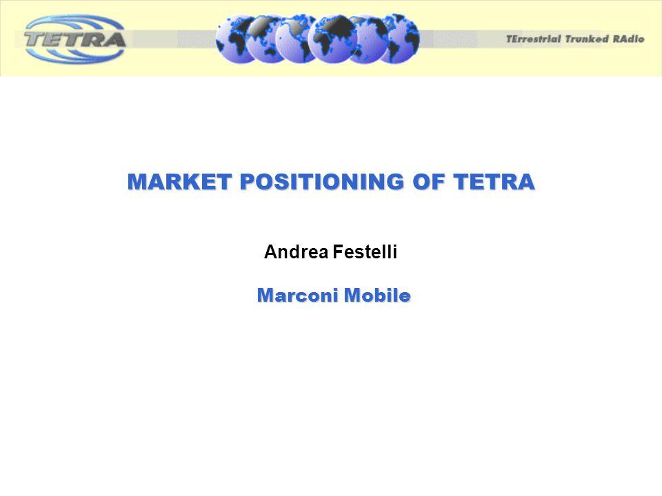 MARKET POSITIONING OF TETRA