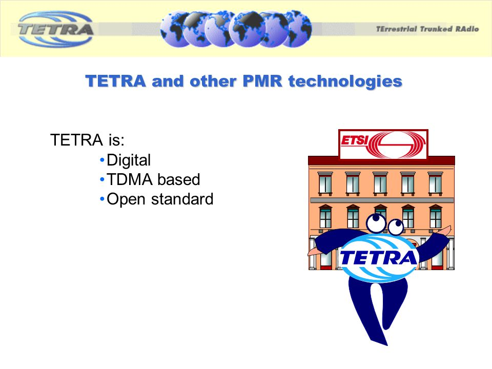 TETRA and other PMR technologies