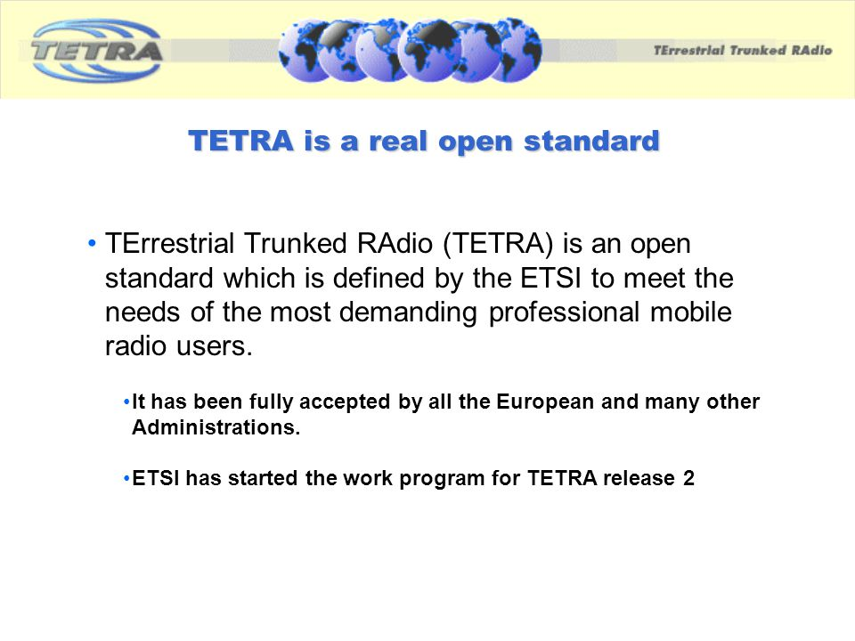 TETRA is a real open standard
