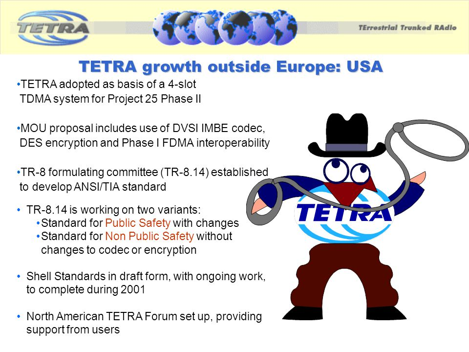 TETRA growth outside Europe: USA