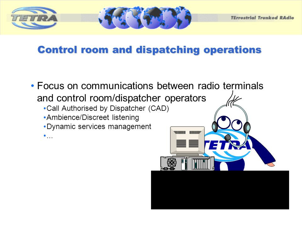 Control room and dispatching operations