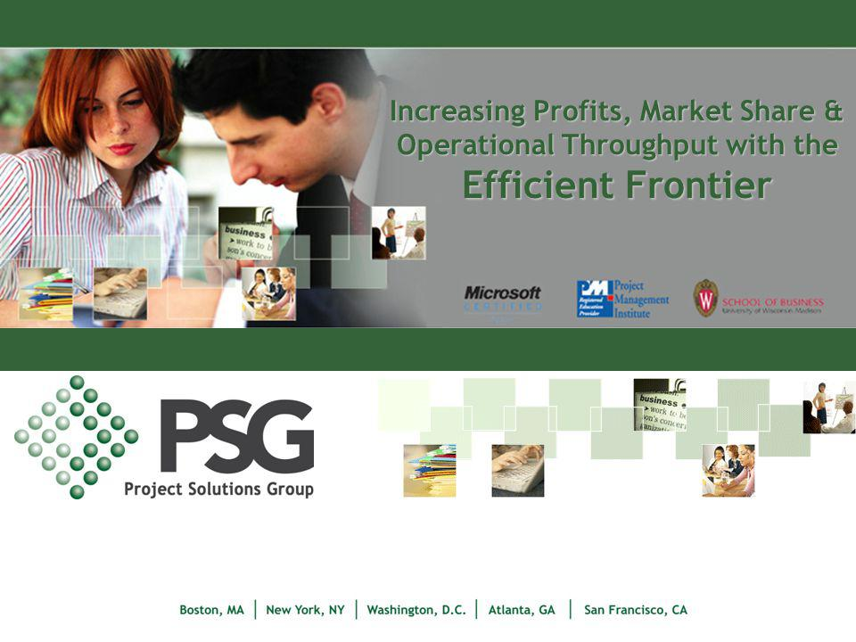 Increasing Profits, Market Share & Operational Throughput with the Efficient Frontier