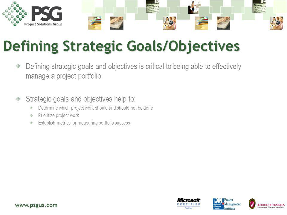 Defining Strategic Goals/Objectives