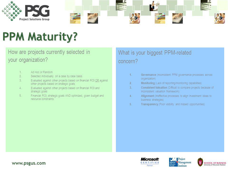 PPM Maturity How are projects currently selected in
