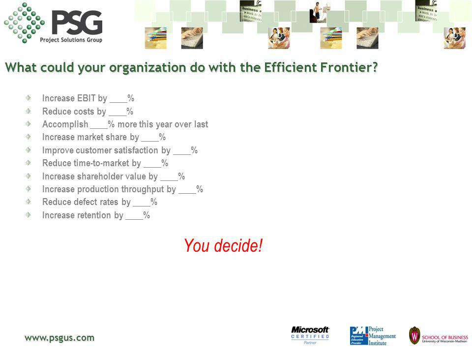 What could your organization do with the Efficient Frontier