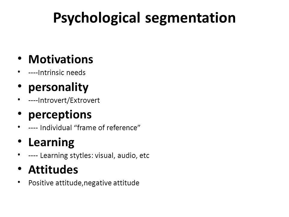 Psychological segmentation