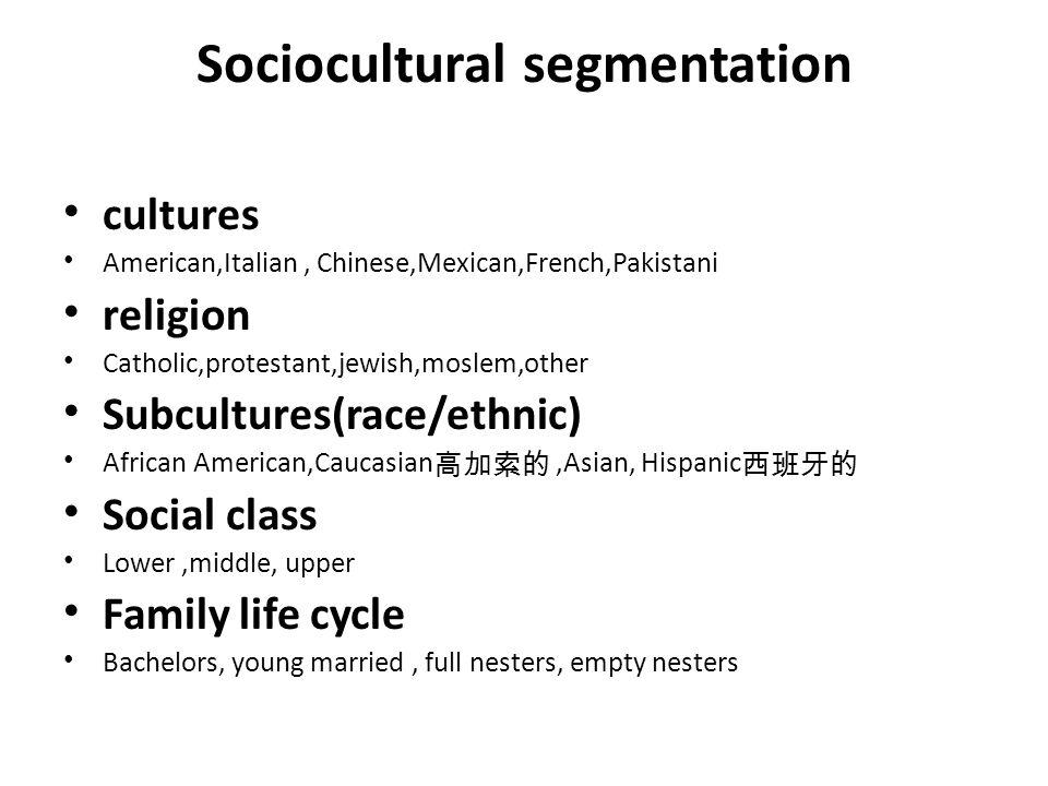 Sociocultural segmentation