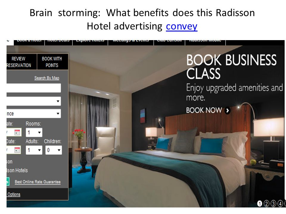 Brain storming: What benefits does this Radisson Hotel advertising convey