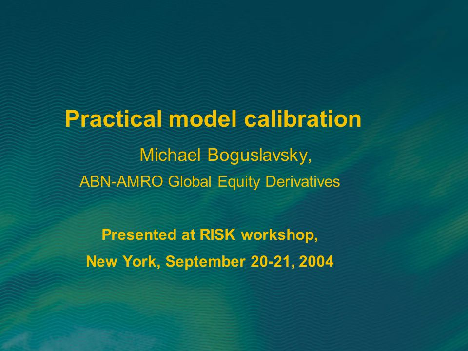 Practical model calibration
