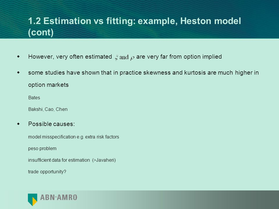 1.2 Estimation vs fitting: example, Heston model (cont)