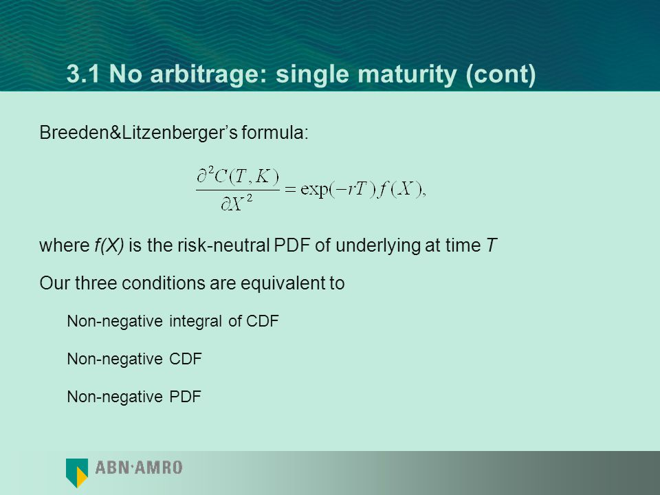 3.1 No arbitrage: single maturity (cont)