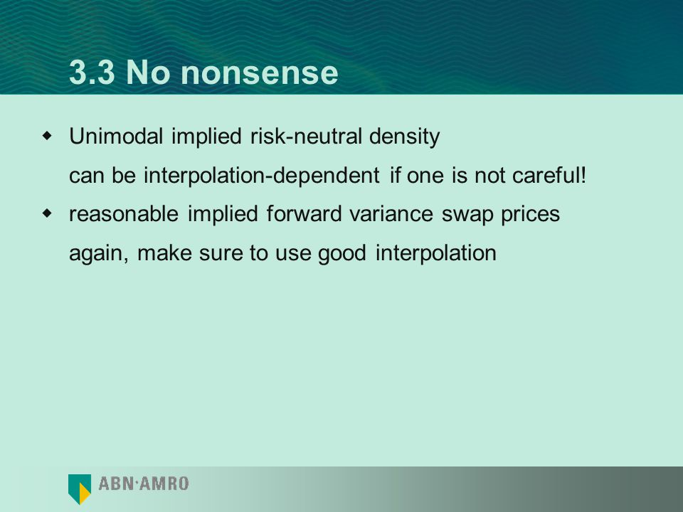 3.3 No nonsense Unimodal implied risk-neutral density