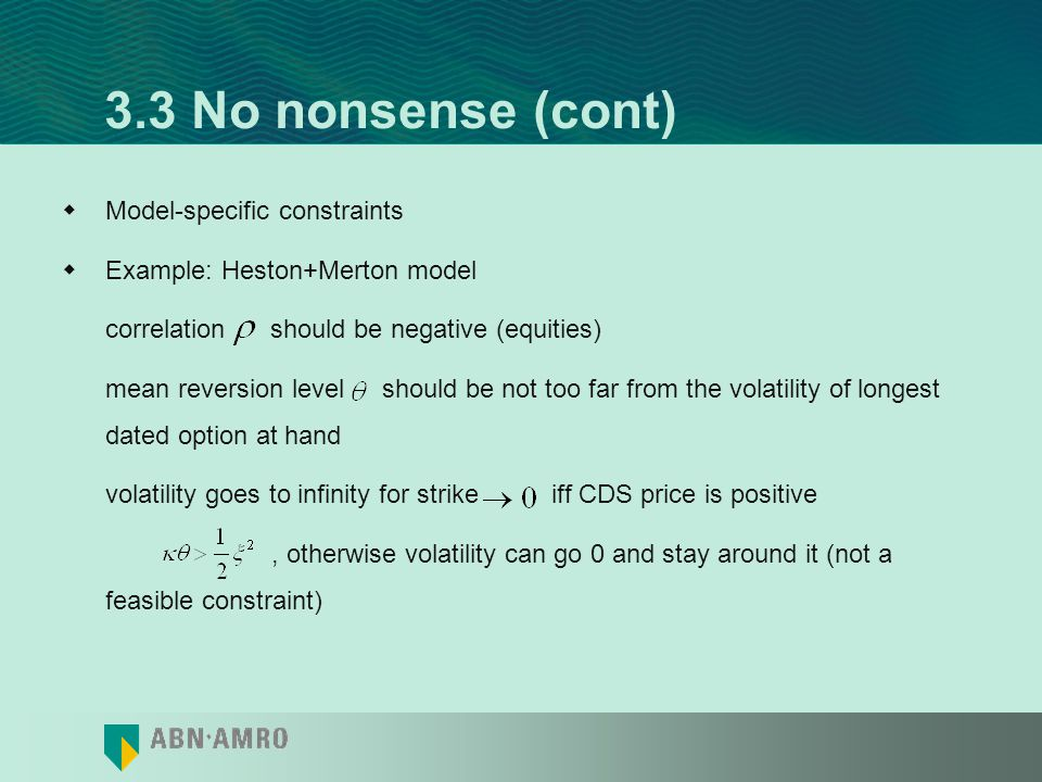 3.3 No nonsense (cont) Model-specific constraints