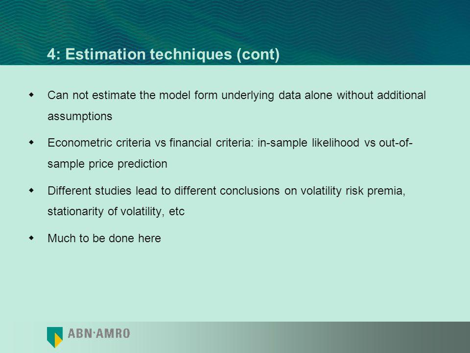 4: Estimation techniques (cont)