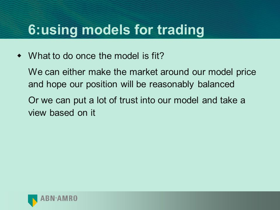 6:using models for trading