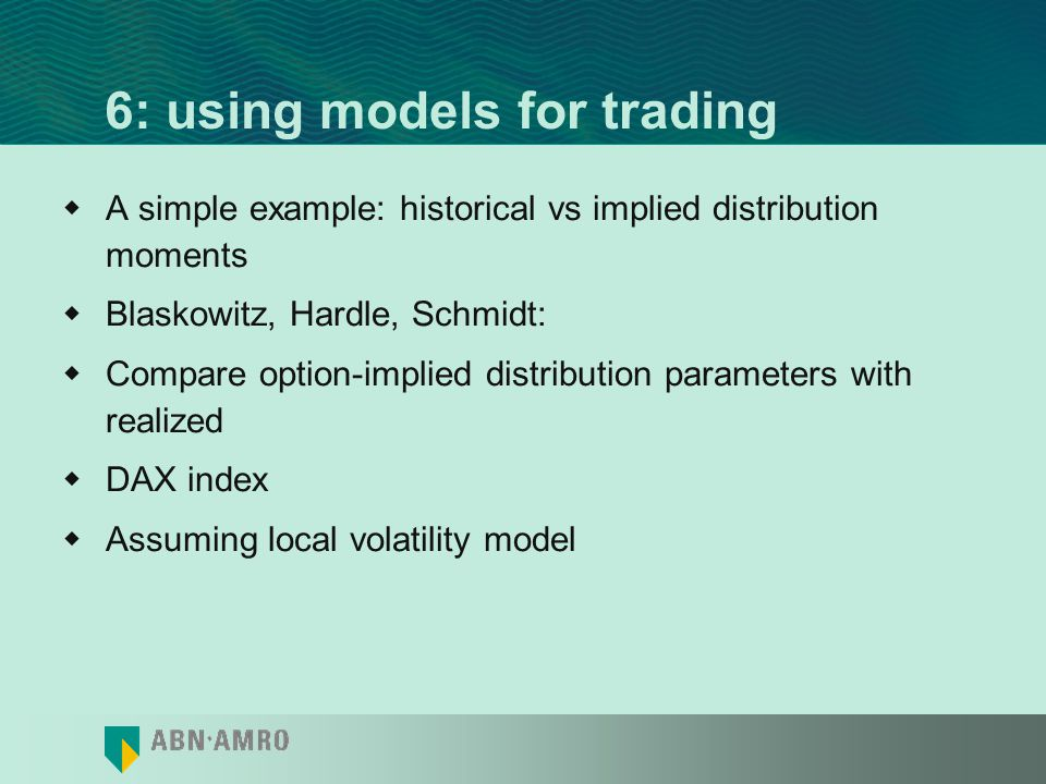 6: using models for trading