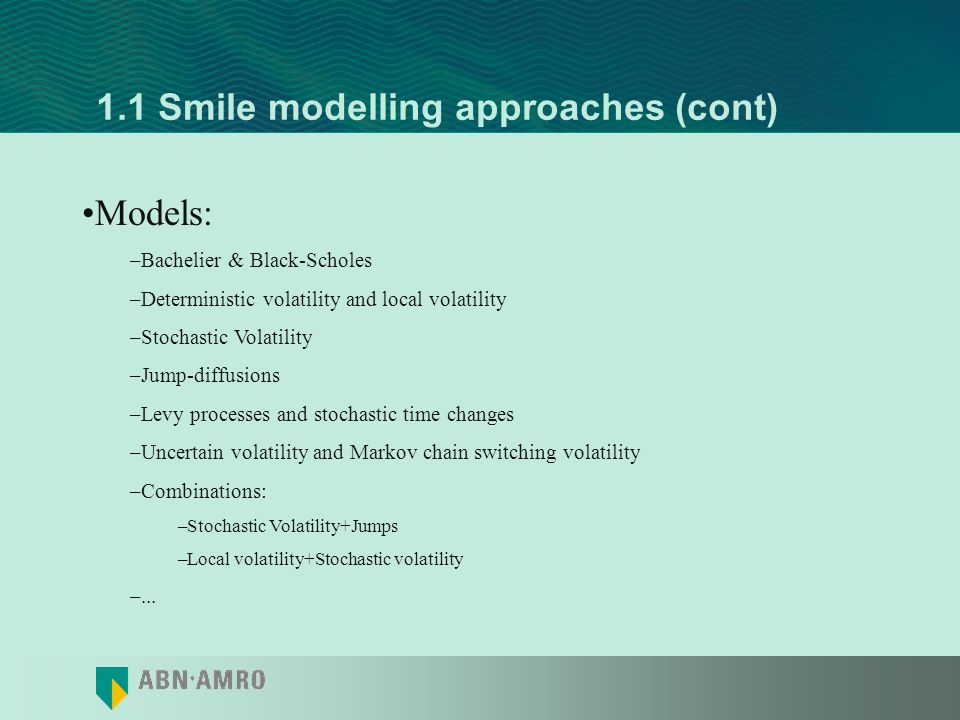 1.1 Smile modelling approaches (cont)